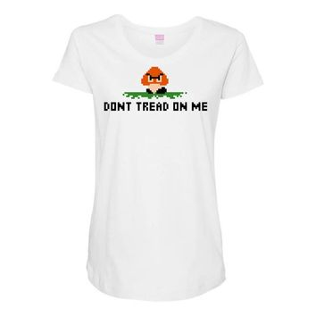 don't tread on me Maternity Scoop Neck T-shirt