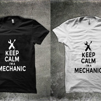 keep calm i'm mechanic  Unisex shirt men women tshirt Keep Calm shirt  gift funny t-shirt Sz: S-2XL