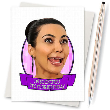 Kim Kardashian. Kim Crying. Kim K. Funny Birthday. Boyfriend Gift. Girlfriend Birthday. Happy Birthday Card. 30Th Birthday Gift. Card For
