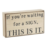 Collins Waiting for a Sign Decorative Box Sign