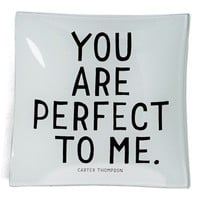 Ben's Garden 'You Are Perfect to Me' Trinket Tray | Nordstrom