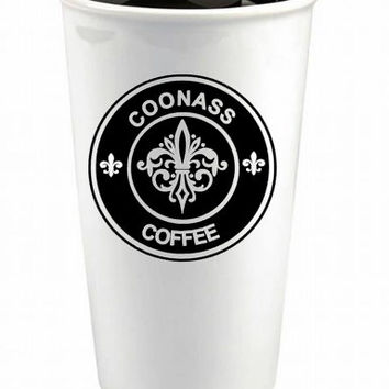 Coonass Ceramic Coffee Cup - Custom Reusable Coffee Cup - Cajun - Louisiana Coffee Cup - Coffee Tumbler - Cajun Travel Mug