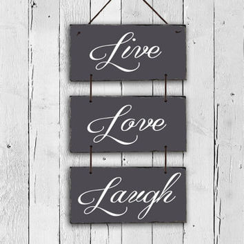 Live Love Laugh Sign! Slate live love laugh Sign, Outdoor Sign, Outdoor Plaque, live love laugh, House Warming Gift, Wedding Gift.