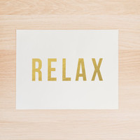 Gold Foil Relax PRINTABLE Art Office Art Typography Poster Dorm Decor Apartment Decor Poster