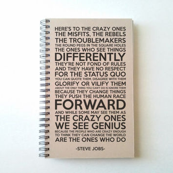Here's to the crazy ones, Steve Jobs quote, 5X8 Journal, spiral notebook, bound diary, brown kraft, white, gift for writers, motivational