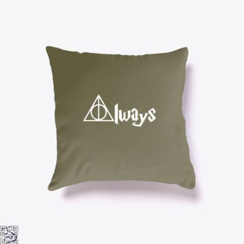 Always Harry Potter, Funny Throw Pillow Cover