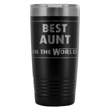 BEST AUNT IN THE WORLD * Gift For Favorite Auntie From Niece, Nephew * Vacuum Tumbler 20 oz.