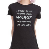 Normal Once Girls T-Shirt