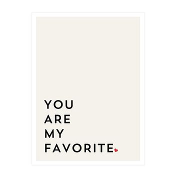 """You Are My Favorite"" Framed Art"