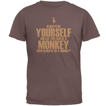 Always Be Yourself Monkey Mens T Shirt