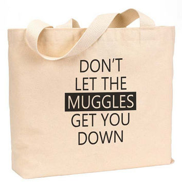 "Don't Let the muggles get you down Canvas Jumbo Tote Bag 18""w x 11""h"
