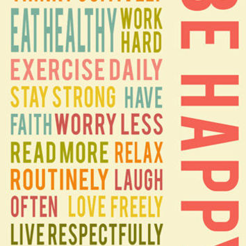 Be Happy Positive Life Quotes Words To Live By Inspirational Wall Art Colorful