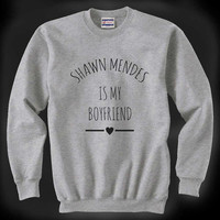 Shawn Mendes Is My Boyfriend Unisex Crewneck Sweatshirt S to 3XL
