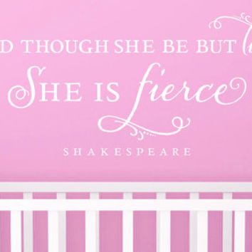 "Wall Vinyl Quote - ""She is fierce""  -  Shakespeare (36"" x 15"")"