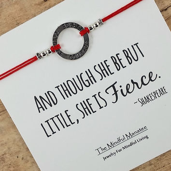 "Silver Courage Friendship Bracelet with ""And Though She Be But Little, She Is Fierce"" Card 
