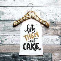 Baby Girl Clothes Let Them Eat Cake Shirt Tank Fashion Shirt Girl's Shirt Glitter Shirt Shirt Baby Girl Clothes #25