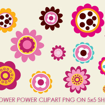Flower Power Clipart - JPEG , PNG Instant Download - Commercial Use - 5x5 Sheet - Scrapbook Kit - Embellishments - High Quality 300 dpi