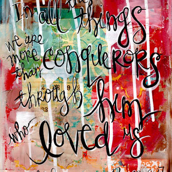 Christian Gift. Scripture Wall Art. Bible Verse Art. Christian Art. We are more than conquerors. Romans 8.37