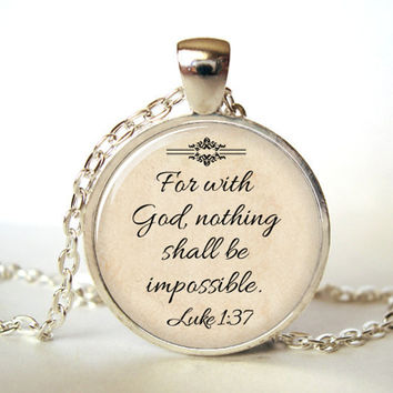 (1 Pieces/Lot) Jesus Jewelry, Christian Necklace, Faith, With God Nothing is Impossible, Quote Jewelry, Glass,Saying