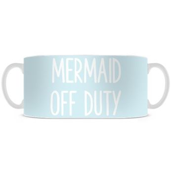 Mermaid Off Duty Baby Blue Coffee Mug