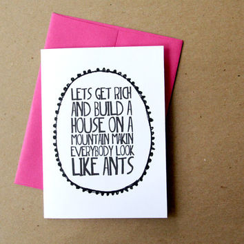 valentine card funny valentines day card let's get rich and build a house on a mountain ingrid michaelson lyrics letterhappy etsy