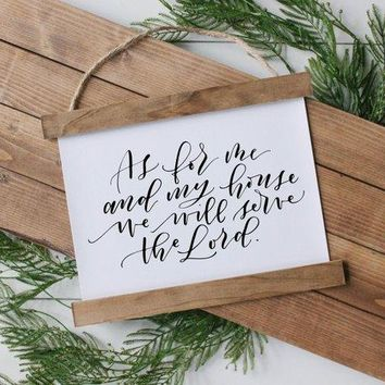 """""""As for me and my house we will serve the Lord"""" Hanging Canvas Poster"""