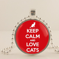 "Keep calm and love cats, red, 1"" glass and metal Pendant necklace Jewelry."