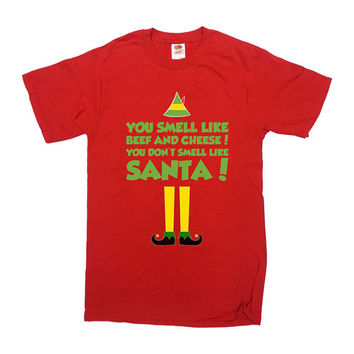 Buddy The Elf Shirt You Smell Like Beef And Cheese T-Shirt Christmas Shirt Merry Christmas Winter Santa Claus Elf Mens Ladies Tee - SA405