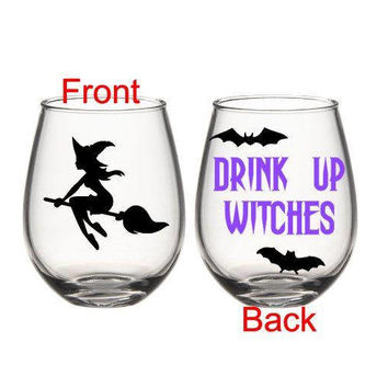 Halloween Wine Glass, Drink Up Witches Wine Glass, Witch Wine Glass, Fall Wine Glass, Halloween