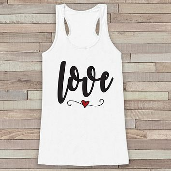 Womens Valentine Shirt - Cute Valentine's Day Tank Top - Women's Happy Valentine's Day Tank - Love Heart Valentines Shirt - White Tank Top