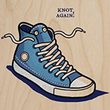 'Knot Again' Shoe & Laces Humor - Plywood Wood Print Poster Wall Art