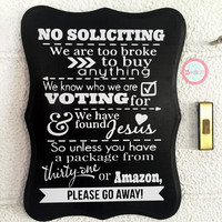 Thirty-one / Amazon No soliciting Sign, No Solicitation Sign, no solicitors, home decor, Door sign, Porch Sign, wood sign, front door sign