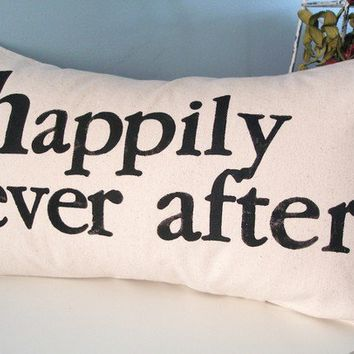 Happily Ever After Hand Stamped Pillow Cover by JoshuaByOak