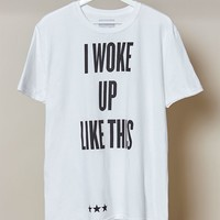 I Woke Up Like This Graphic T-Shirt at PacSun.com