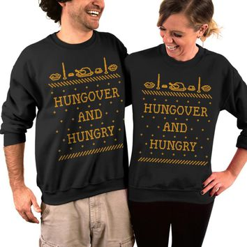 Thanksgiving Sweater, Hungover and Hungry, Ugly Christmas Sweater, Crew Neck Sweatshirt