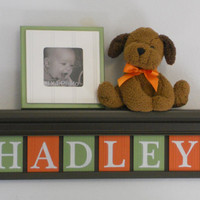 "Orange and Green Nursery Wood Shelf Sign Personalized for HADLEY - 24"" Brown Shelf - 6 Wooden Letters - Baby Nursery Decor"
