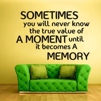 rvz1262 Wall Decal Vinyl Sticker Quote Sign Words Lettering Moment Memory