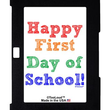 Happy First Day of School Galaxy Note 10.1 Case  by TooLoud