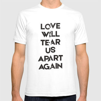 Love will tear us apart again T-shirt by g-man