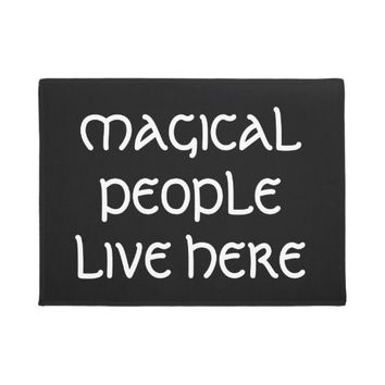 Magical People Live Here Doormat