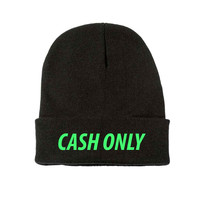 Cash Only Beanie