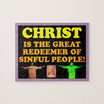 Christ Is The Great Redeemer Of Sinful People! Jigsaw Puzzle