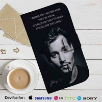 Strong For Too Long Johnny Depp Quotes Leather Wallet iPhone 4/4S 5S/C 6/6S Plus 7| Samsung Galaxy S4 S5 S6 S7 NOTE 3 4 5| LG G2 G3 G4| MOTOROLA MOTO X X2 NEXUS 6| SONY Z3 Z4 MINI| HTC ONE X M7 M8 M9 CASE