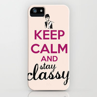 Keep Calm And Stay Classy iPhone Case by FunnyFaceArt | Society6