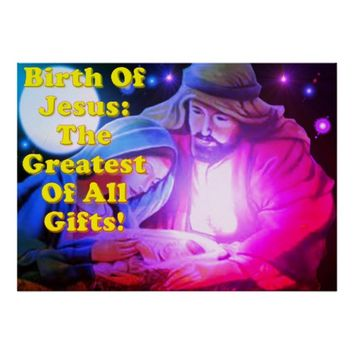 Birth Of Jesus: The Greatest Of All Gifts! Poster