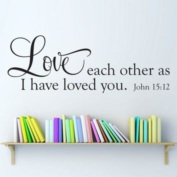 John 15:12 Decal - Scripture Wall Decal - Love Each Other Wall Art - Horizontal Large