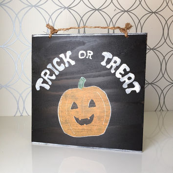 Trick or Treat Sign / Halloween Decor / Fall Decor
