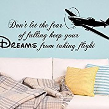 Wall Decals Quotes Aircraft Vinyl Sticker Decal Quote Don't let the fear of falling keep your dreams Nursery Bedroom Decor NS1066