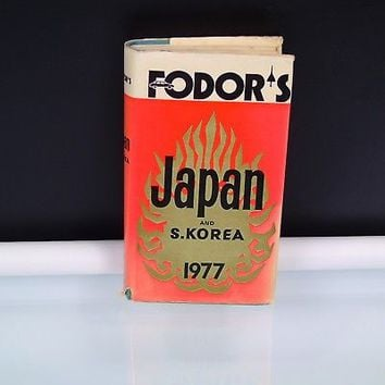 Fodor's Japan and South Korea Hardcover 1977 Unabridged Travel Guide