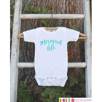 Mermaid Life Bodysuit - Novelty Onepiece or Shirt For Toddler or Newborn Baby Girls - Mermaid Onepiece Outfit - Mermaid T-shirt in Aqua Blue